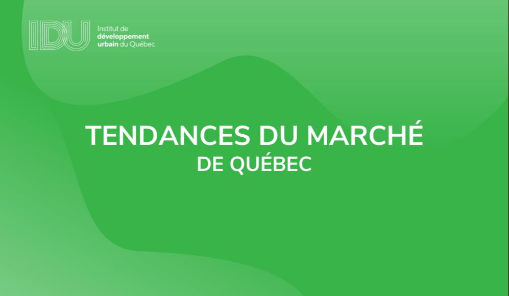 Tendances du marché de Québec