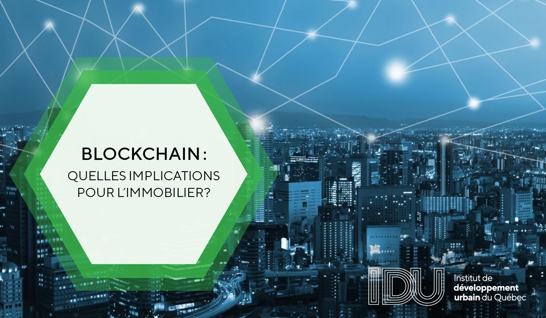 Blockchain: Quelles implications pour l'immobilier?