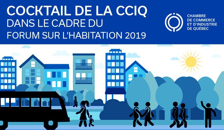 Événement partenaire - Cocktail de la CCIQ dans le cadre du Forum sur l'habitation 2019