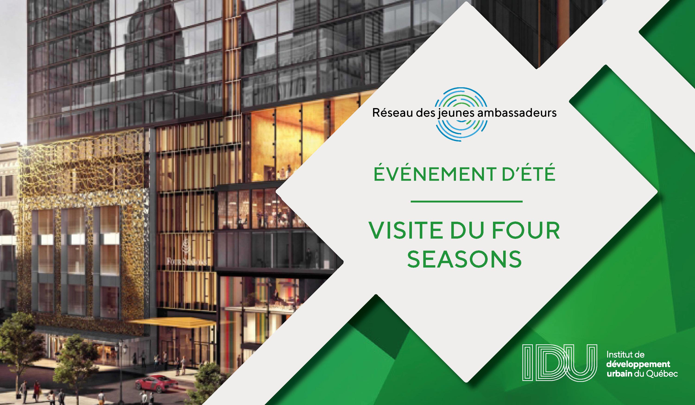 Événement d'été du RJA - Visite exclusive du Four Seasons