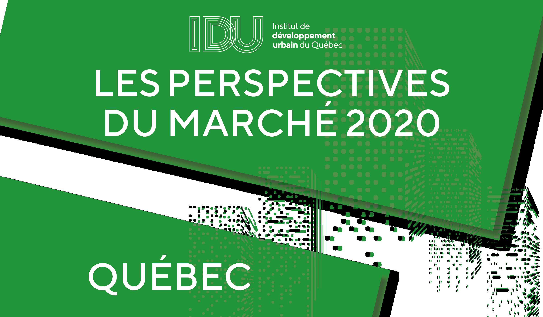 Les perspectives du marché de Québec