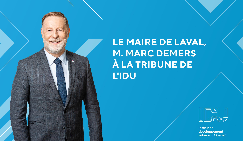 Le maire de Laval M. Marc Demers à la tribune de l'IDU