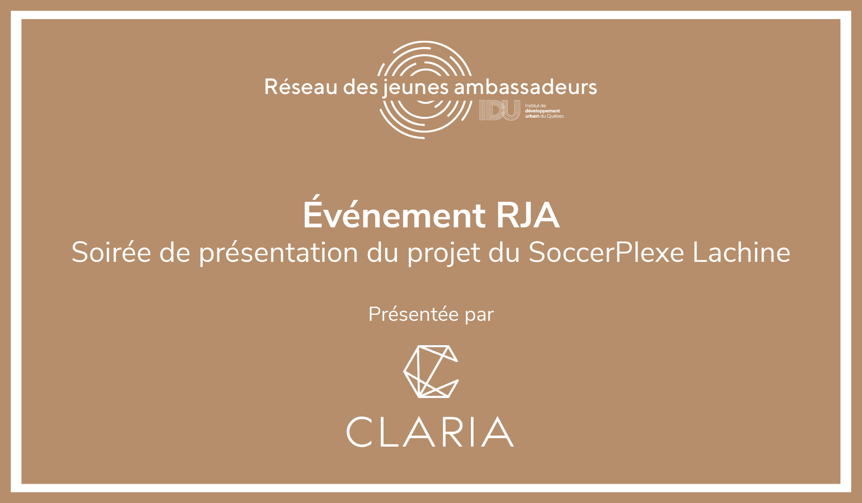 Événement RJA - Soirée de présentation du projet du SoccerPlexe Lachine par Claria