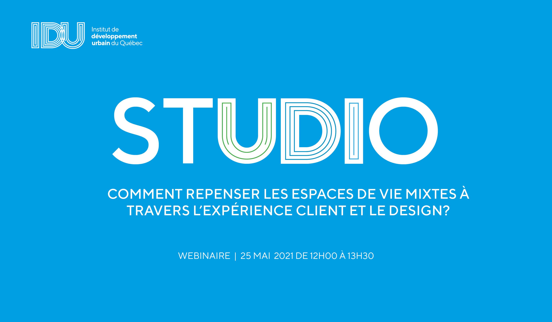 STUDIO IDU - Comment repenser les espaces de vie mixtes à travers l'expérience client et le design ?