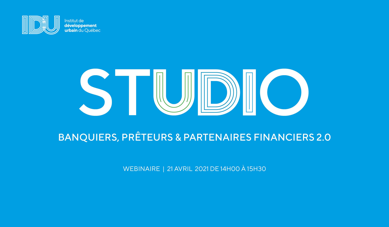 STUDIO IDU - Banquiers, Prêteurs & Partenaires financiers 2.0