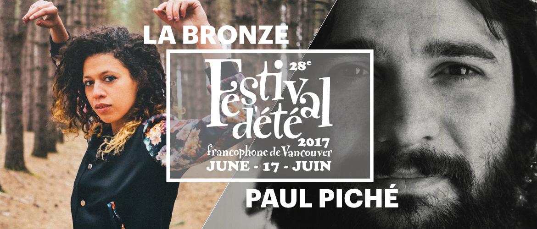 La Bronze et Paul Piché - Festival d'été francophone de Vancouver