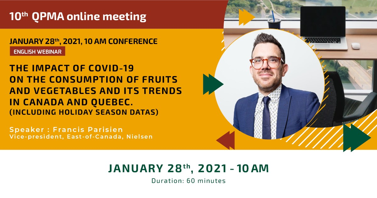 English webinar : The impact of Covid-19 on the consumption of fruits and vegetables and its trends in Canada and Quebec
