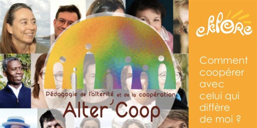 Alter'Coop : Pédagogie de l'Altérité et de la Coopération