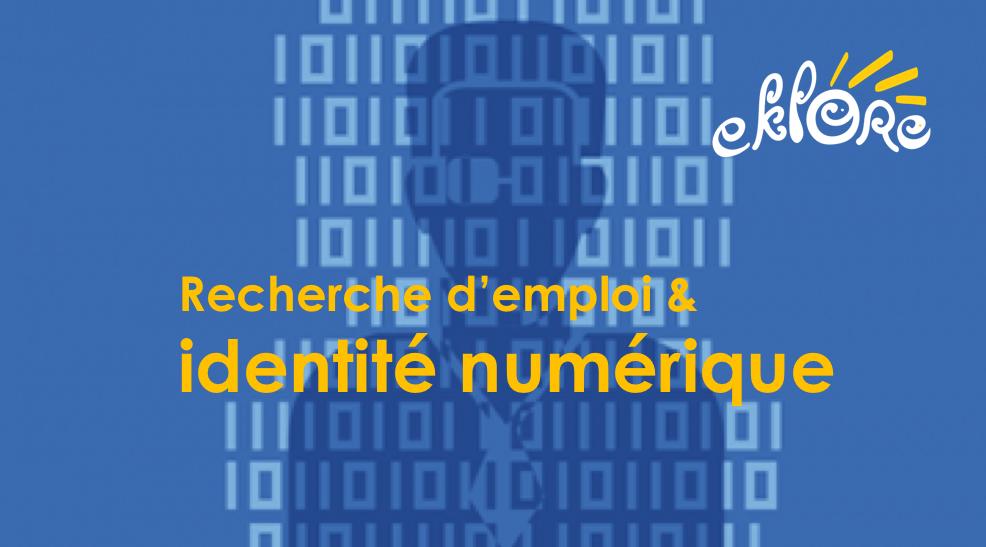 Recherche d'Emploi & Identité numérique