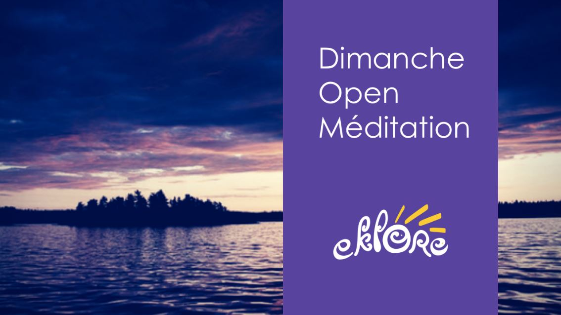 Dimanche Open Méditation