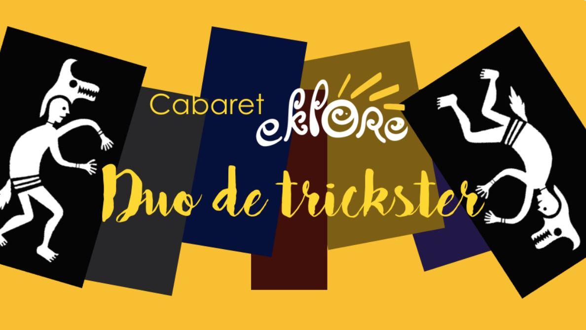 Cabaret Eklore : Duo de trickster