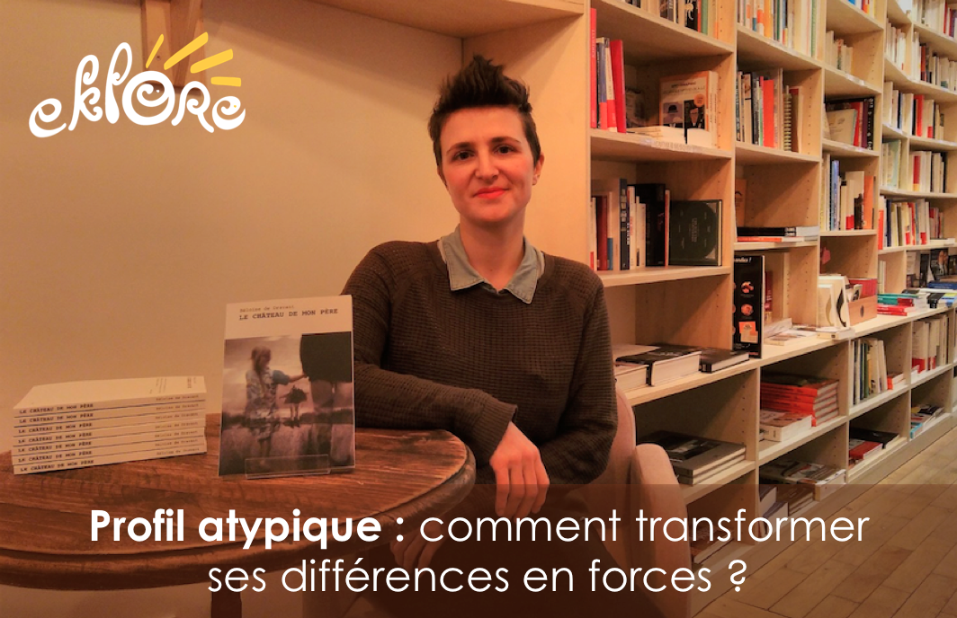 Profil atypique : comment transformer ses différences en forces ?
