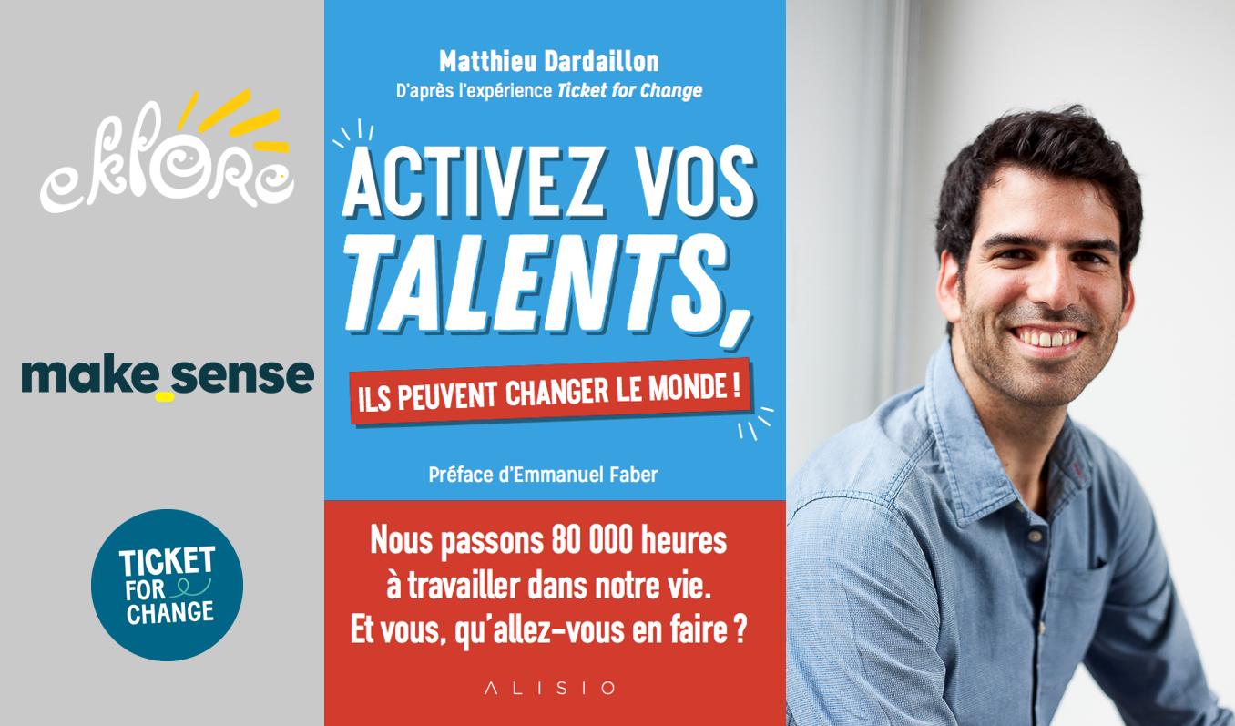 Échanges & atelier : Activez vos talents et donnez du sens à votre travail!