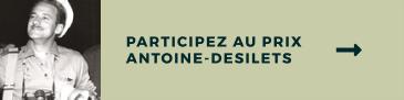 Participez au prix Antoine-Desilets