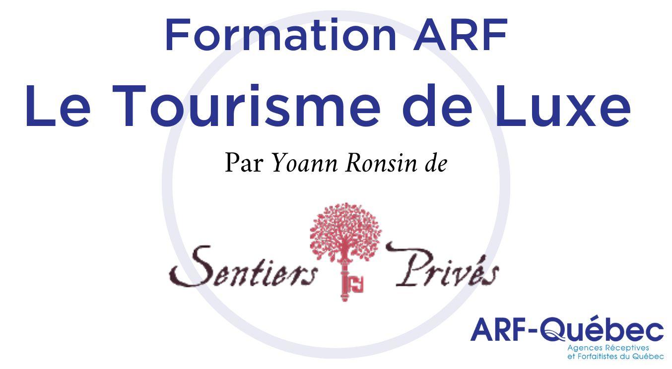 Tourisme de Luxe - Par Yoann Ronsin, Sentiers Privés