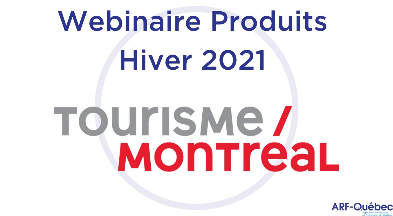 Webinaire Produits Hiver 2021 : Tourisme Montréal