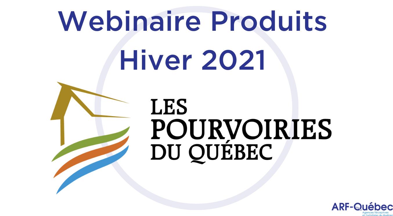 Webinaire Produits Hiver 2021 : Fédération des Pourvoiries du Québec
