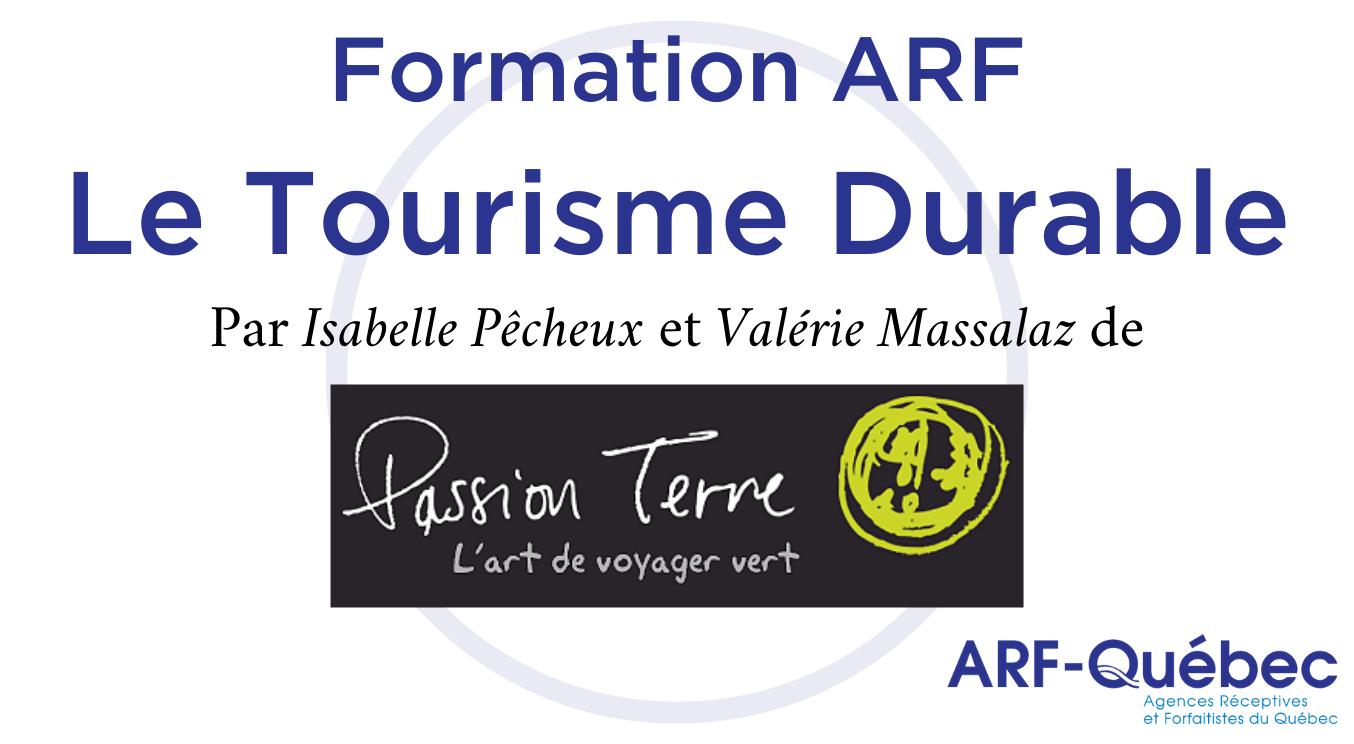 Tourisme Durable - Par Isabelle Pêcheux et Valérie Massalaz, Passion Terre