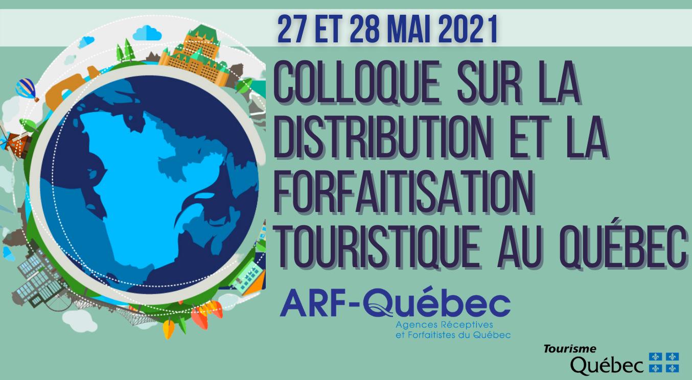 1er Colloque sur la distribution et la forfaitisation touristique au Québec
