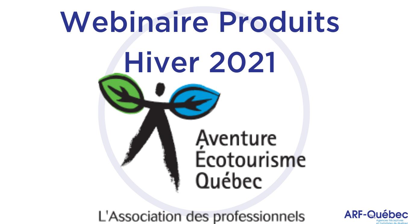 Webinaire Produits Hiver 2021 : Aventure Écotourisme Québec