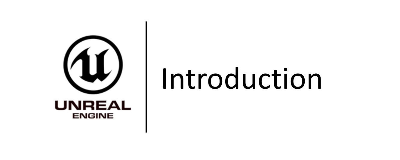 Unreal Engine - Introduction