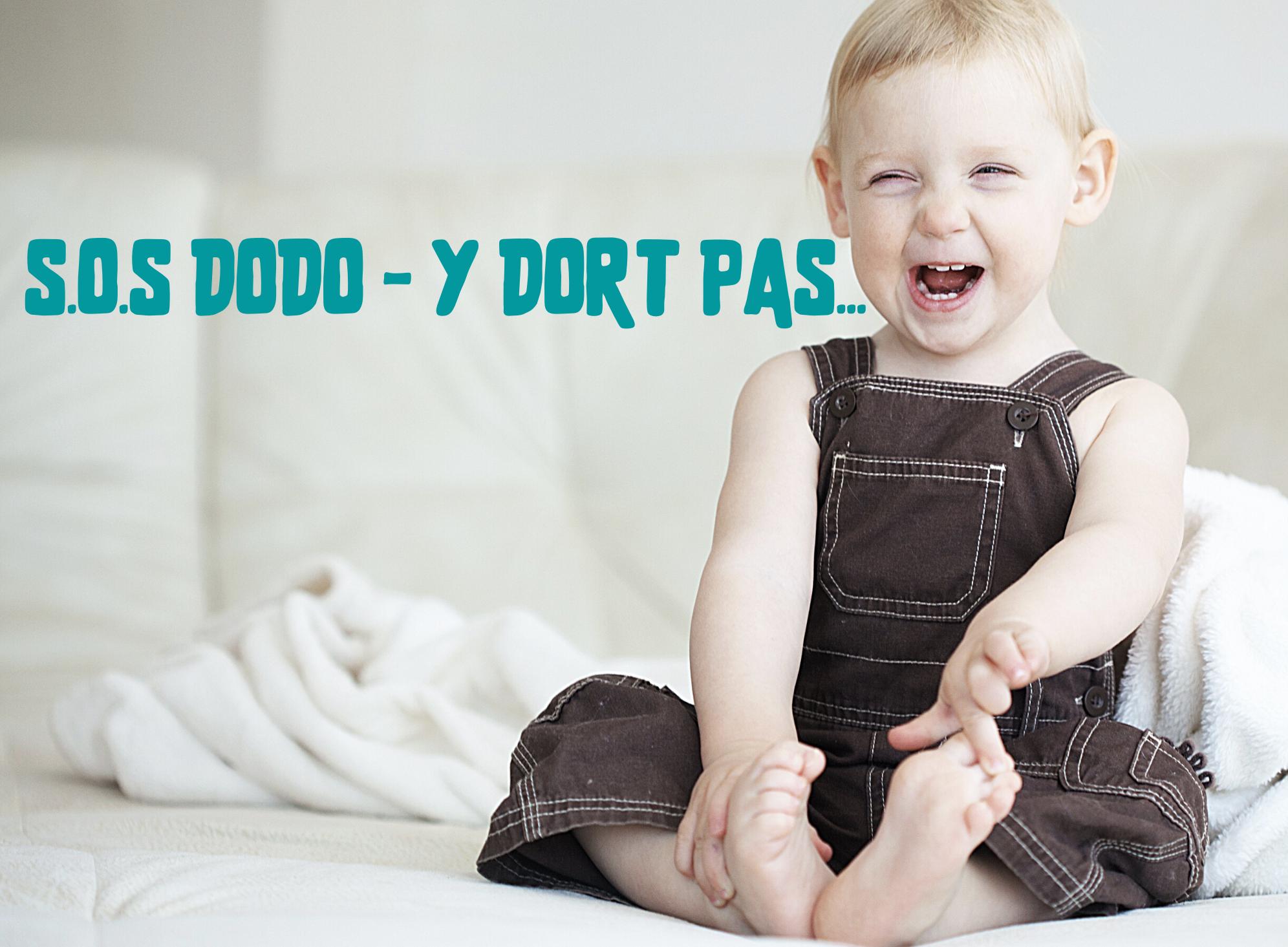 S.O.S DODO - Y DORT PAS...