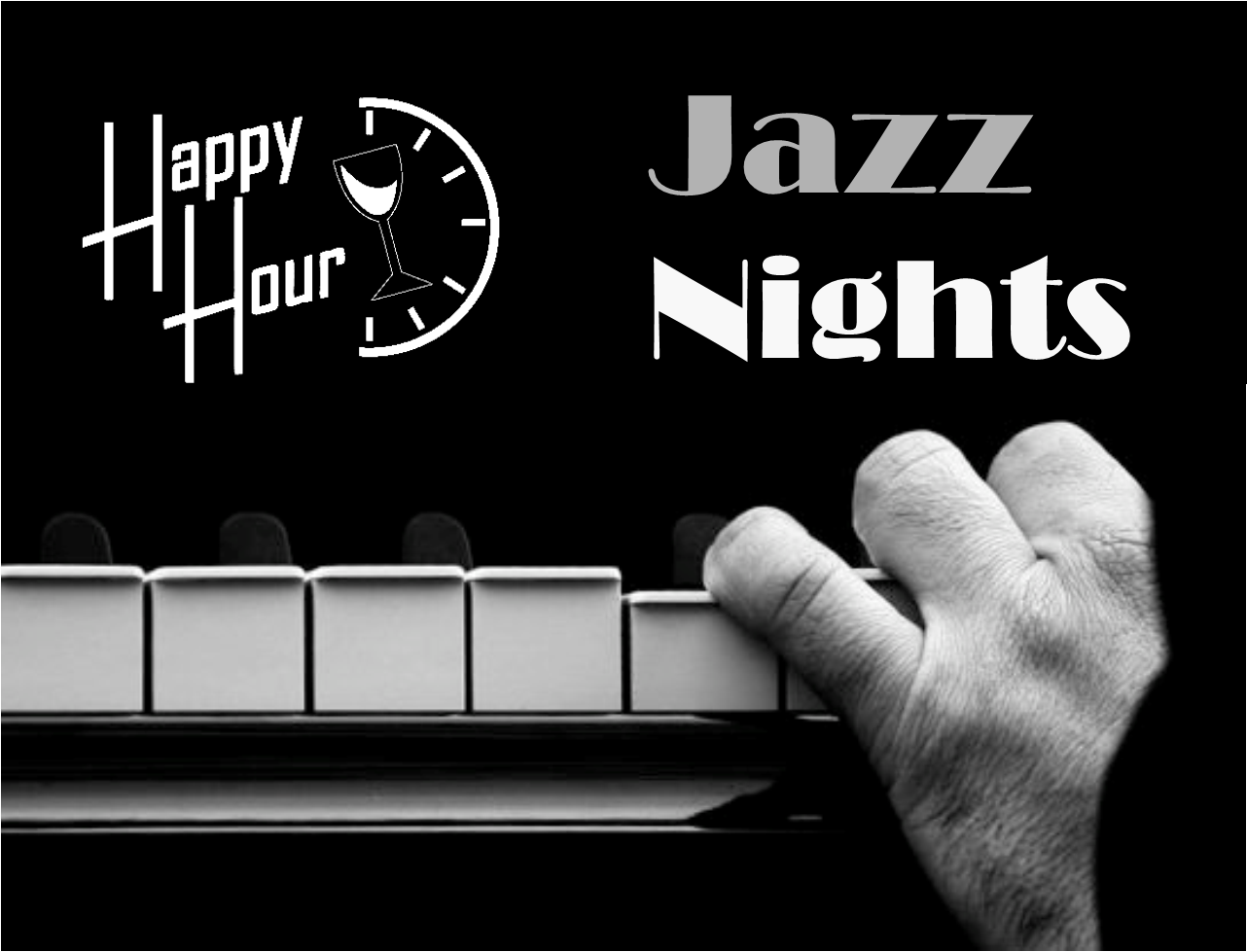 Jazz Nights and Happy Hour (Cocktail)