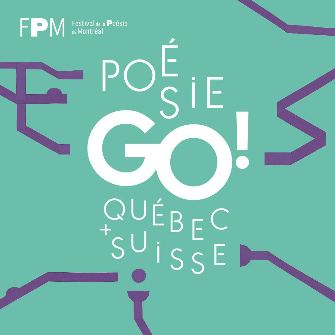 Annulé - PoésieGo! Québec+Suisse, création numérique et poésie