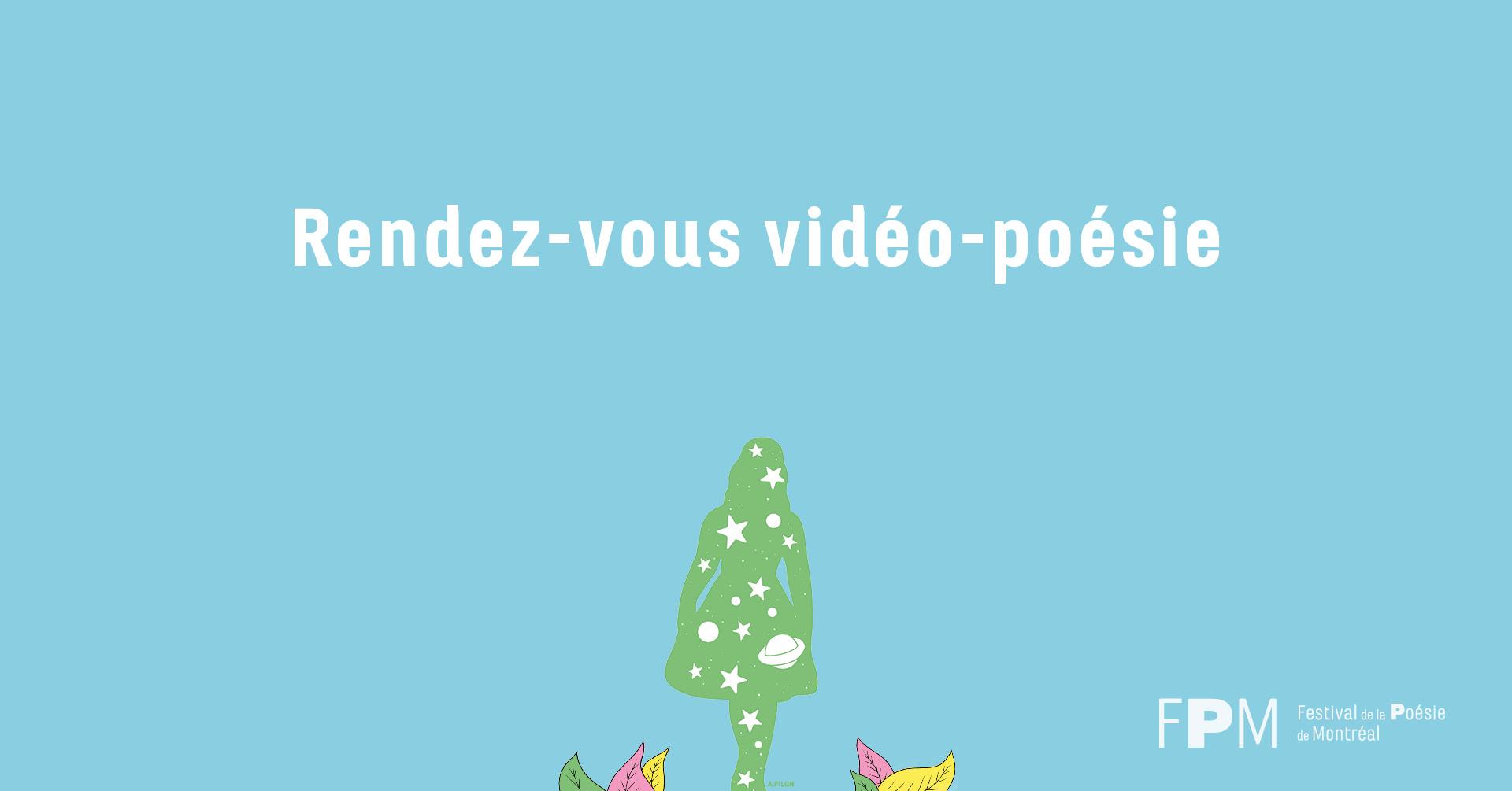 Rendez-Vous Vidéo-Poésie, l'activité phare du FPM !