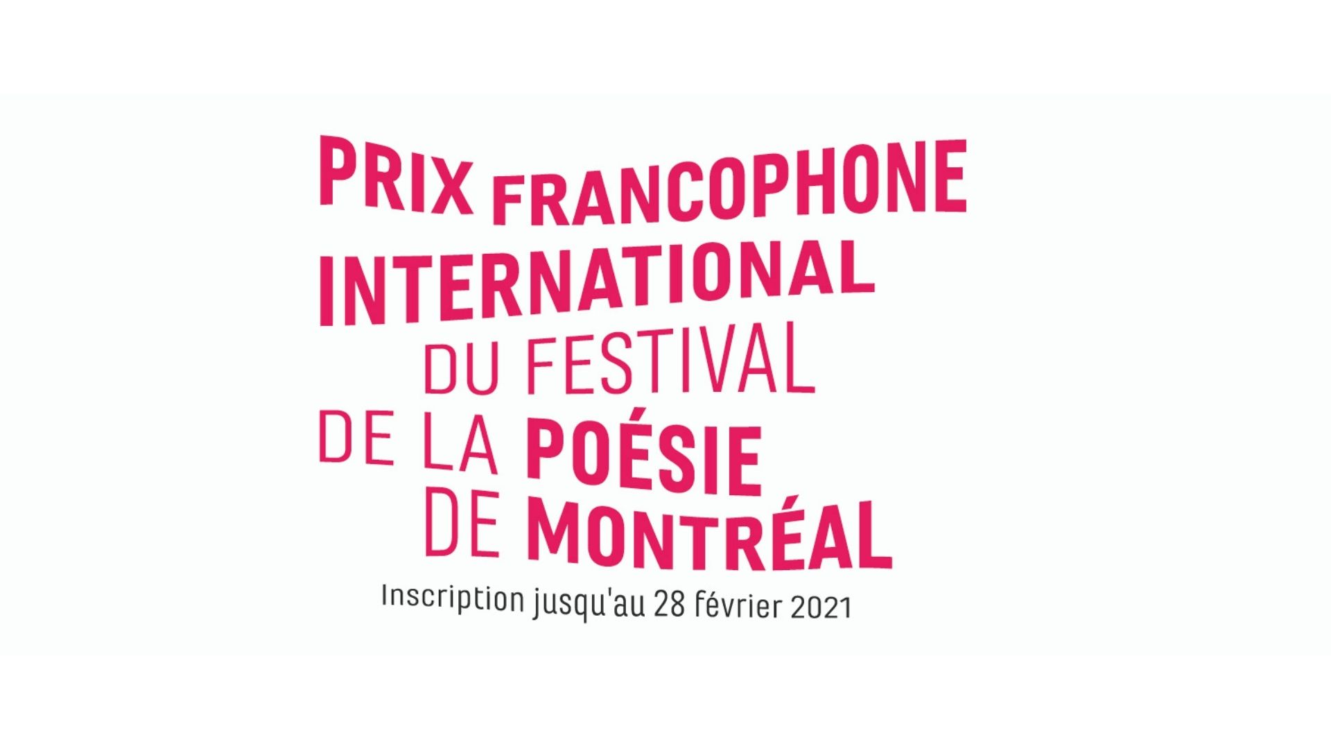 Inscription au Prix francophone international du Festival de la poésie de Montréal