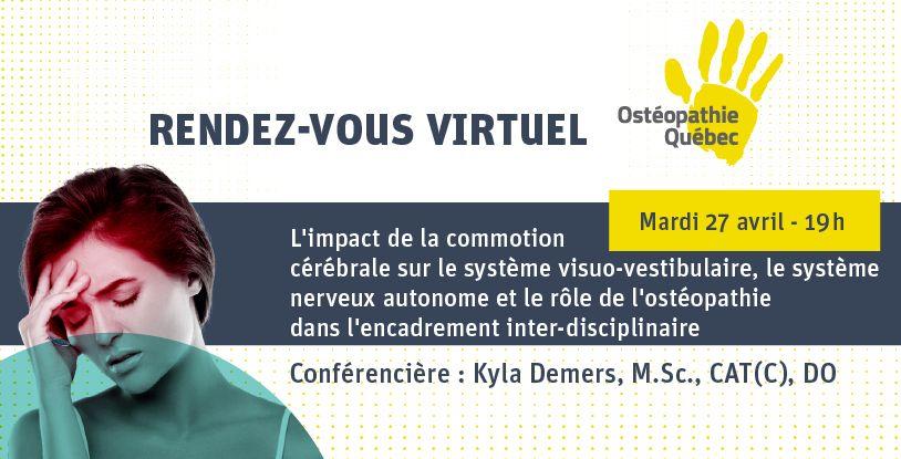 L'impact de la commotion cérébrale sur le système visuo-vestibulaire, le système nerveux autonome et le rôle de l'ostéopathie dans l'encadrement inter-disciplinaire