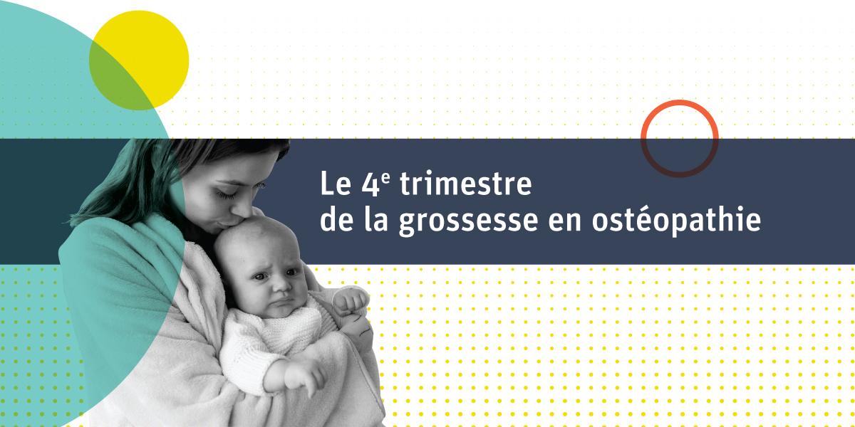 Achat webinaire - Le 4e trimestre de la grossesse en ostéopathie