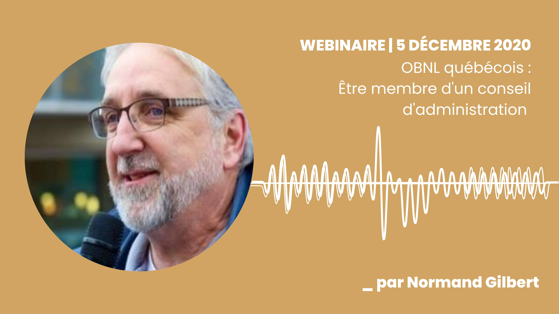 WEBINAIRE   Être membre d'un conseil d'administration d'un OBNL québécois