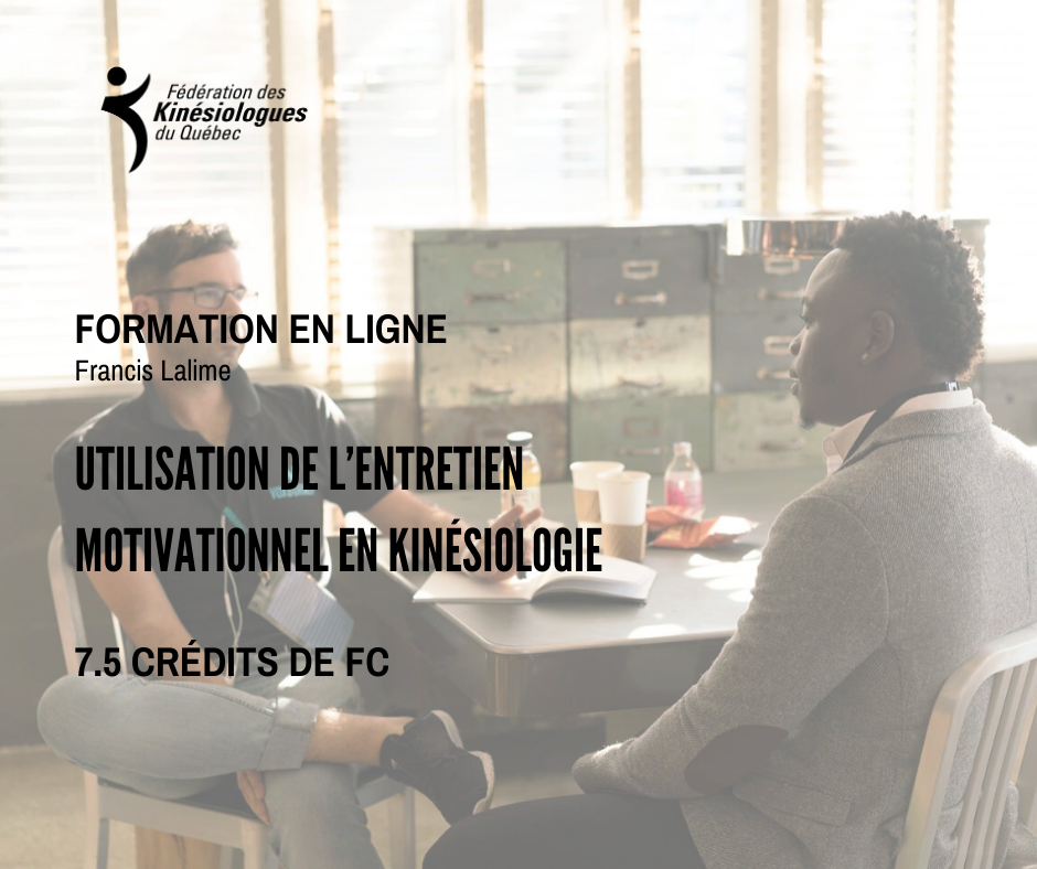 Utilisation de l'entretien motivationnel en kinésiologie - 17, 18 et 19 février 2021