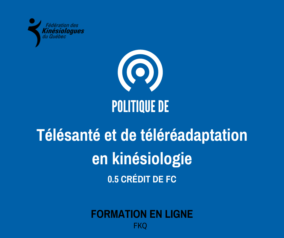 Telehealth & telerehabilitation guidelines for kinesiologist (IN FRENCH ONLY)