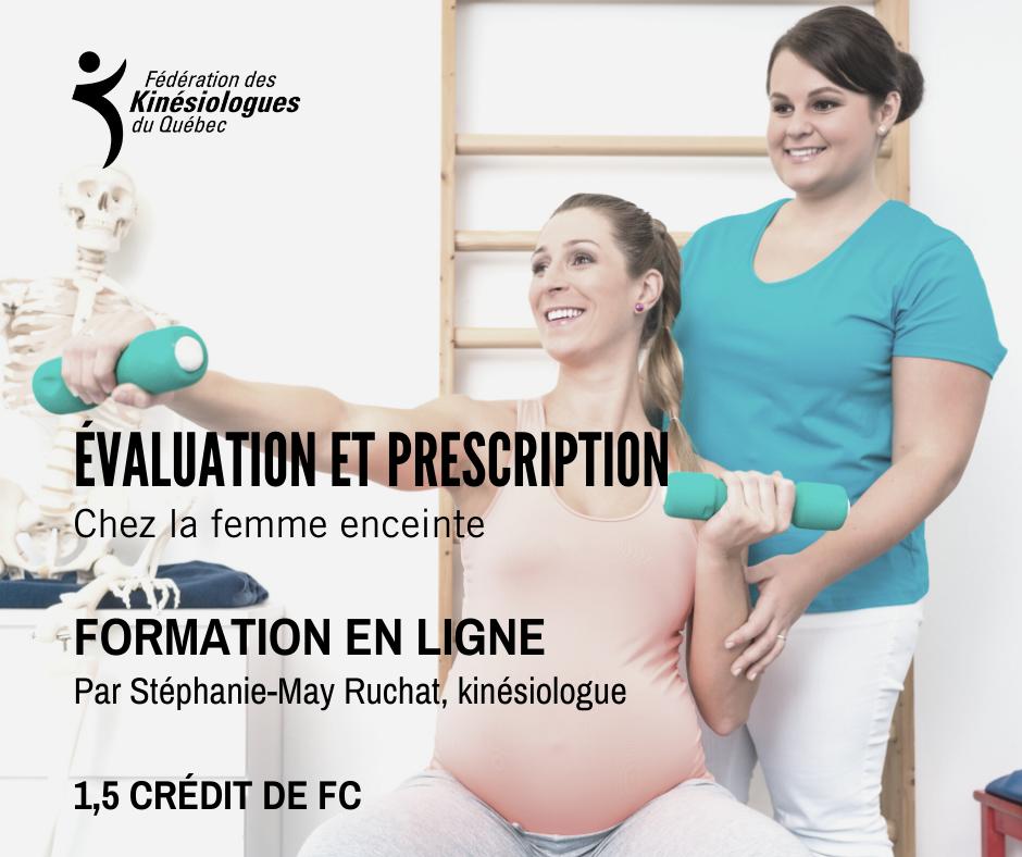 Évaluation et prescription chez la femme enceinte