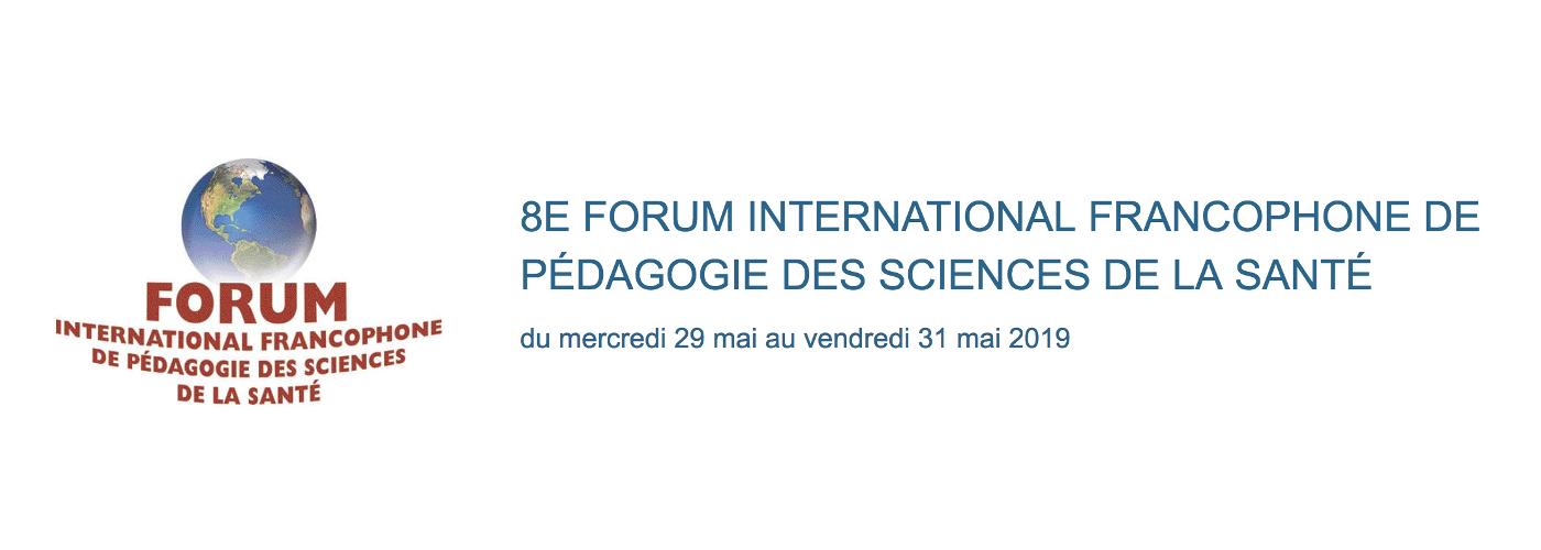 8e Forum international francophone de pédagogie des sciences de la santé