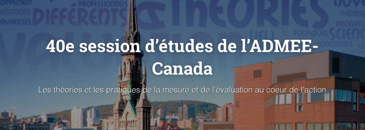 40e session d'études de l'ADMEE-Canada