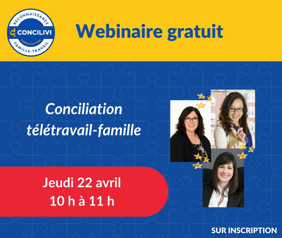Webinaire gratuit : Conciliation télétravail-famille