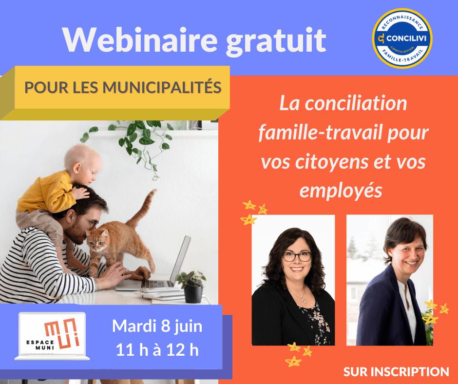 Webinaire gratuit : La conciliation famille-travail pour vos citoyens et vos employés