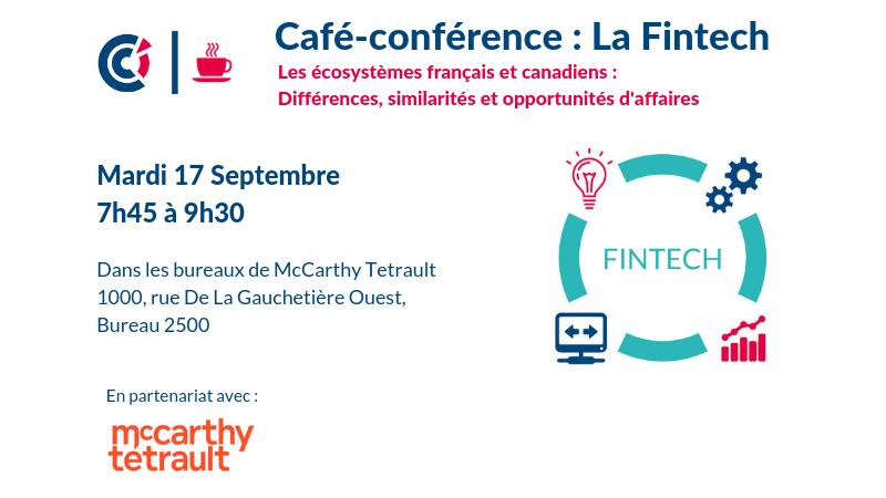 La Fintech, les écosystèmes français et canadiens, différences, similarités et opportunités d'affaires