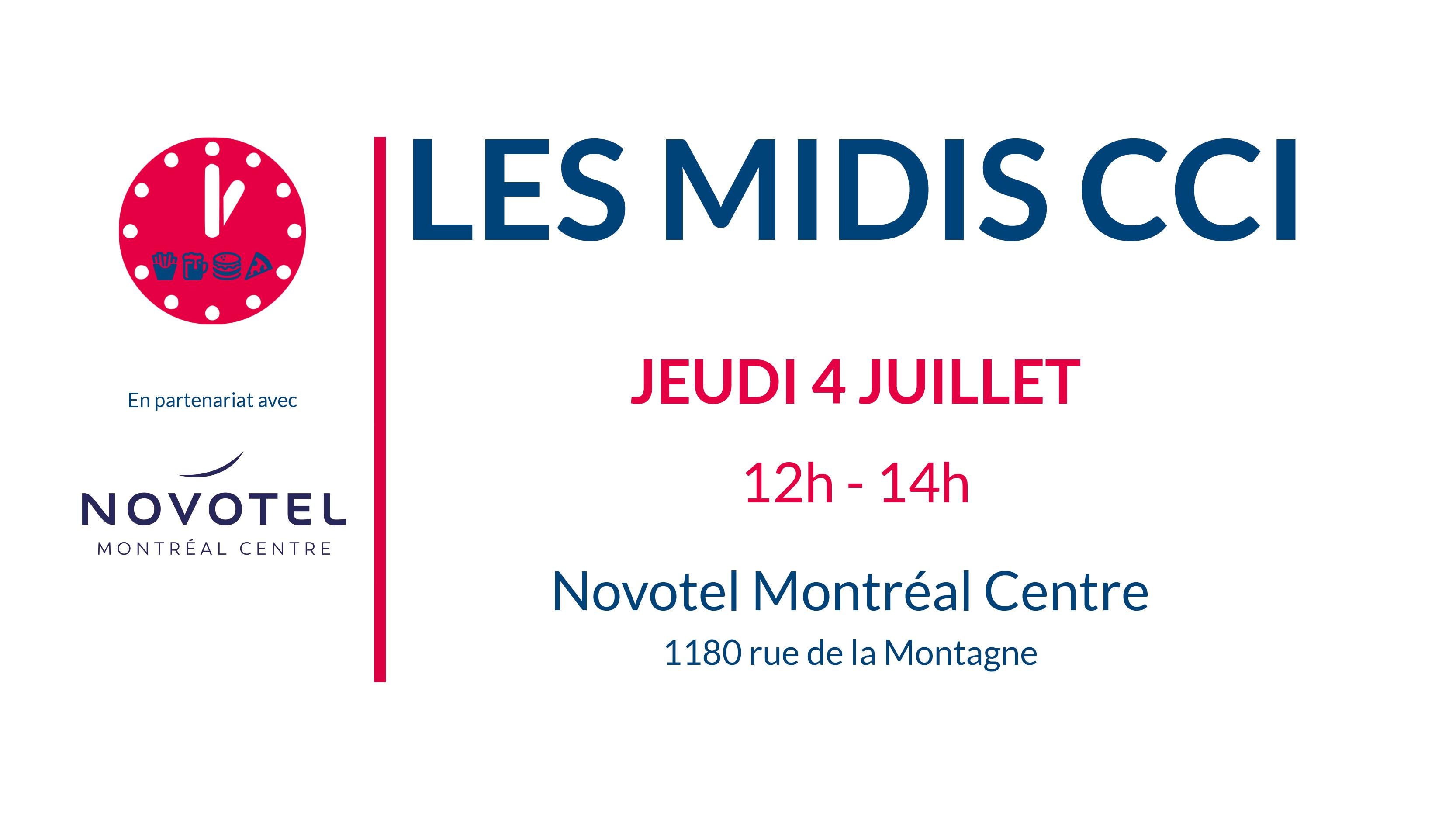 Midis CCI : troisième édition au Novotel Montréal Centre