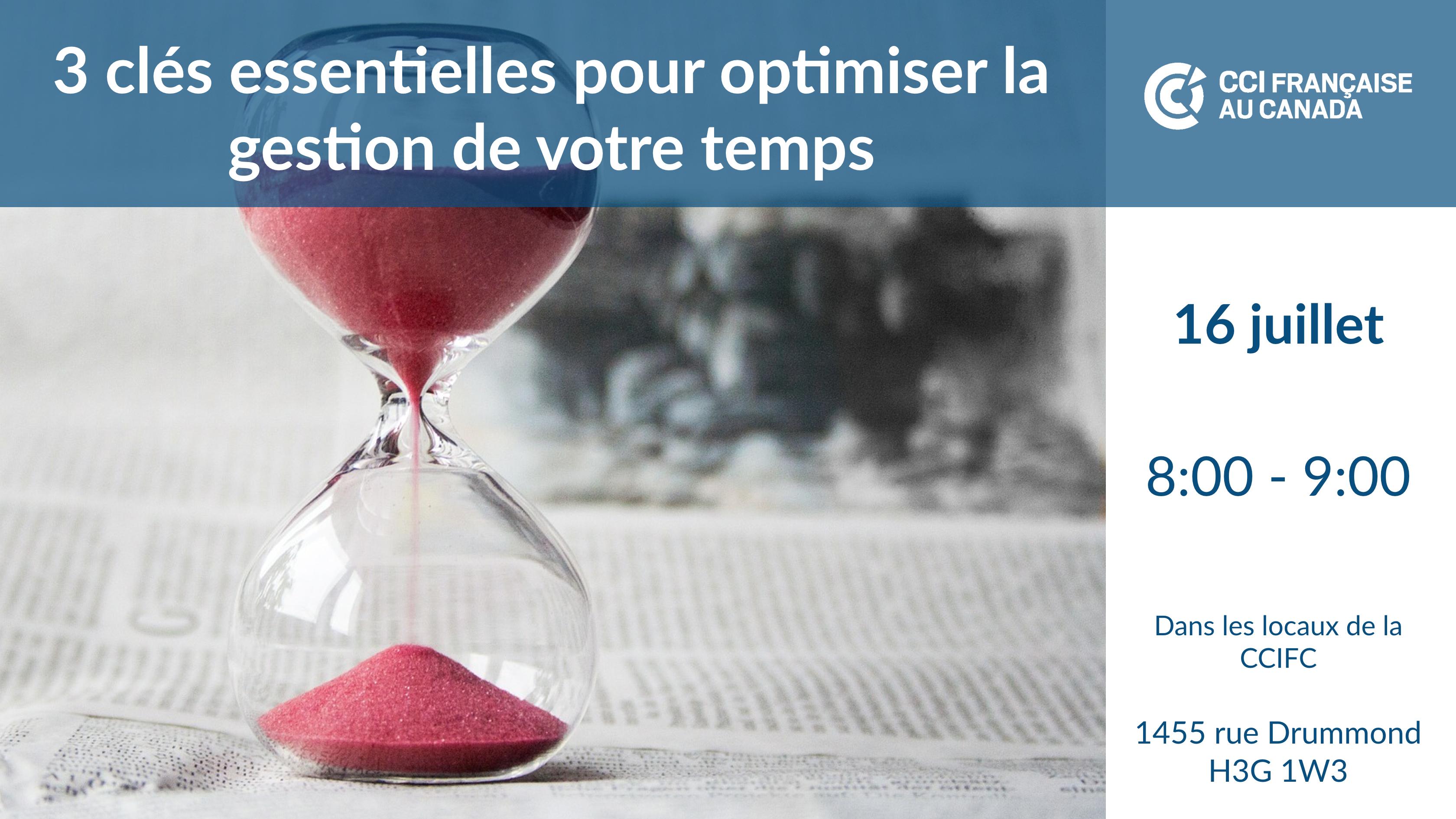 3 clés essentielles pour optimiser la gestion de votre temps