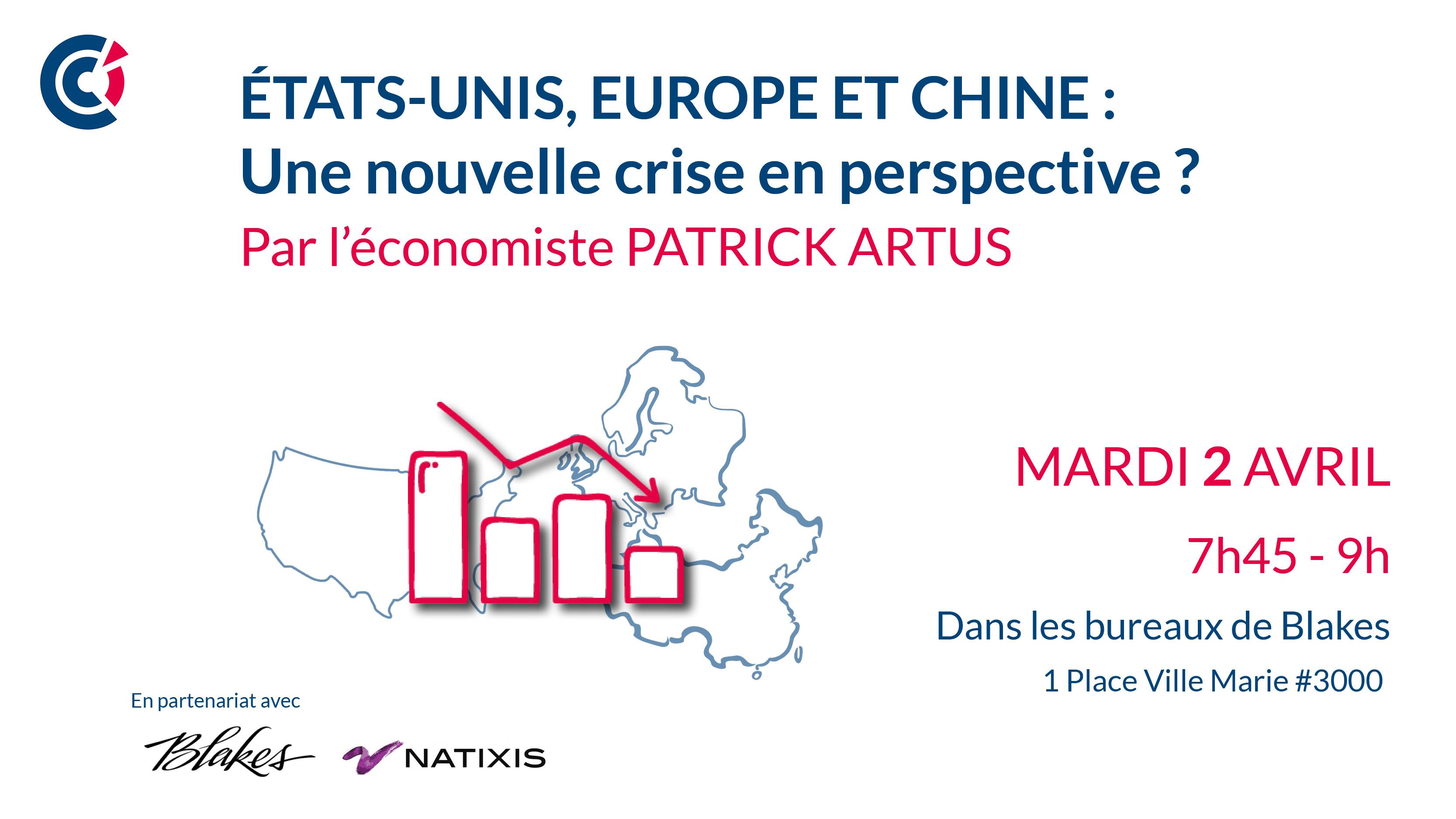 Etats-Unis, Europe, Chine : une nouvelle crise en perspective ?