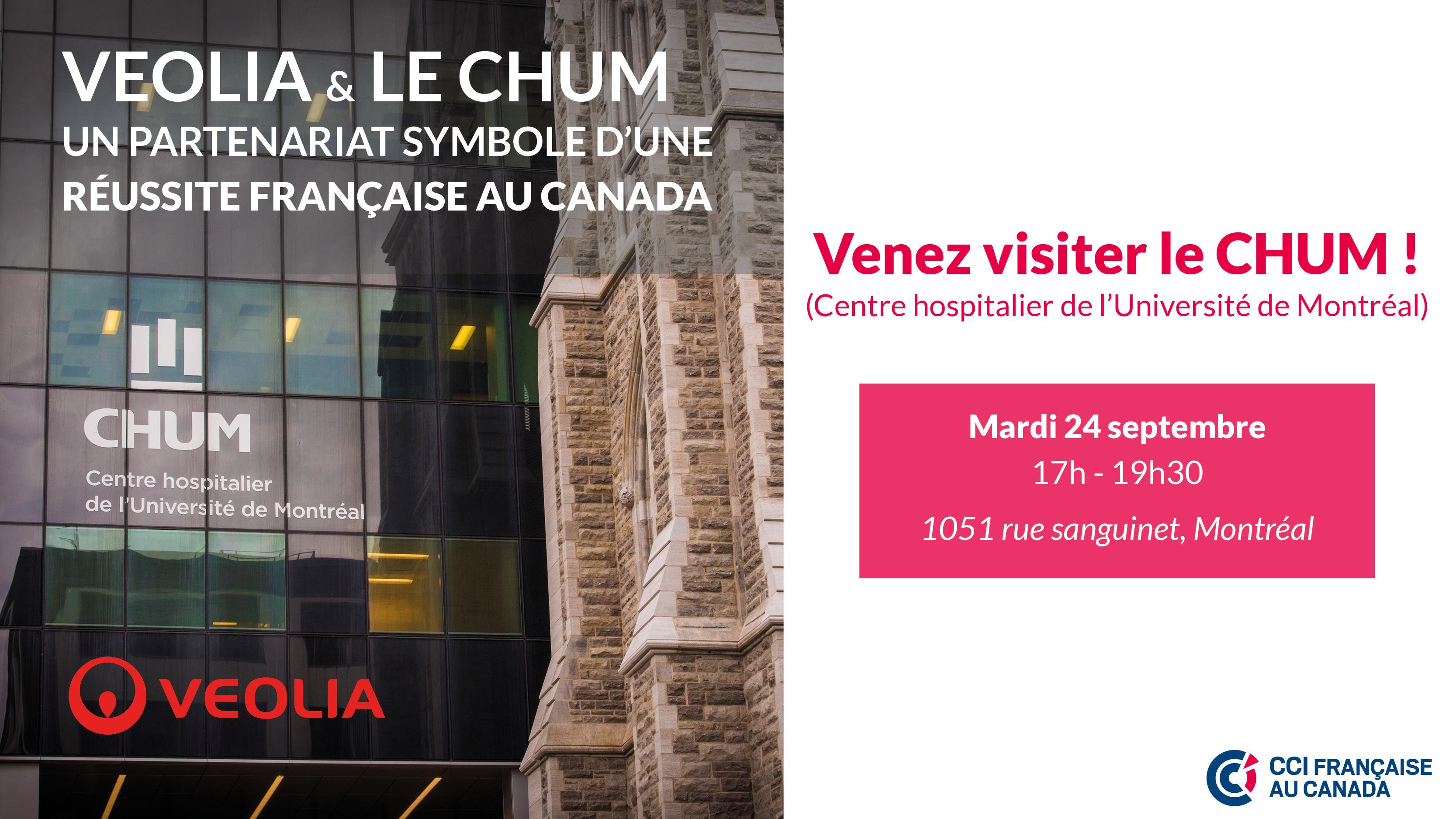 Visite du CHUM en partenariat avec Veolia, symbole d'une réussite française au Canada
