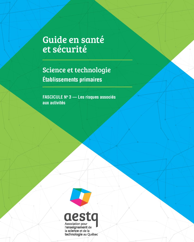 Fascicule no 3 - Risques associés aux activités de science et technologie au primaire (PDF)