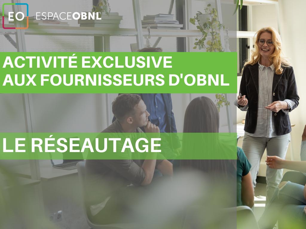 Activité exclusive aux fournisseurs spécialisés pour OBNL