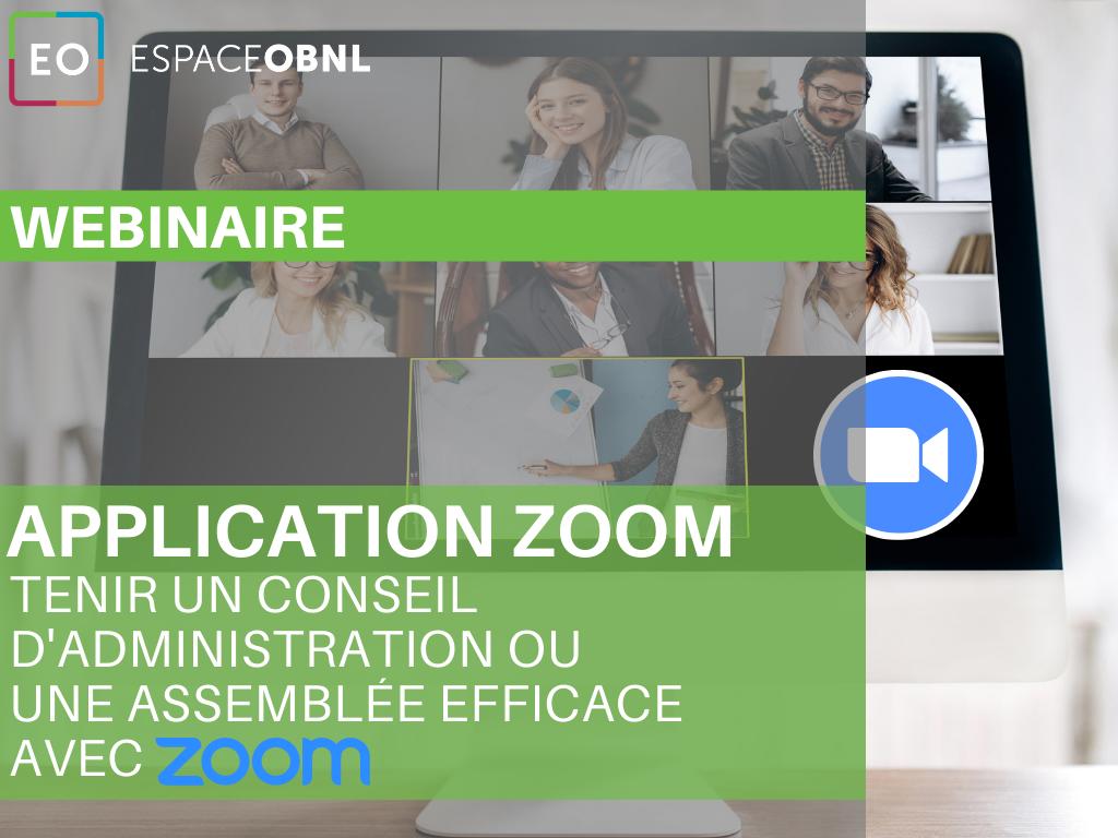 Achat Webinaire – Tenir un conseil d'administration ou une Assemblée efficace avec l'application de réunion et webinaire Zoom