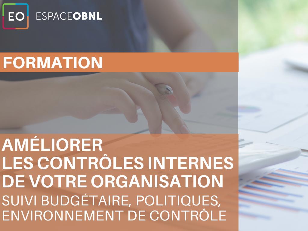 Améliorer les contrôles internes de votre OBNL - Le suivi budgétaire, les politiques, l'environnement de contrôle – 30 septembre 2021