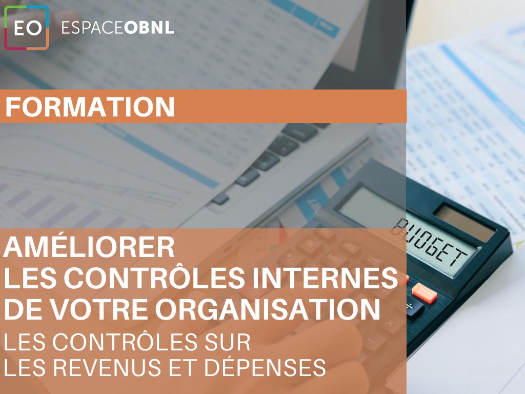 Améliorer les contrôles internes de votre organisation -  Les contrôles sur les revenus et dépenses  - 18 novembre 2021